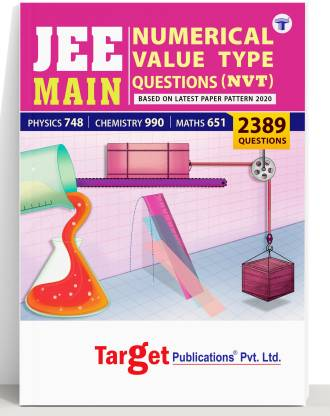 JEE Mains Numerical Value Type Questions (NVT) | 2389 Numerical Response Questions For PCM | Based On New Paper Pattern 2021 | Topicwise Questions With Solutions | Physics, Chemistry And Maths