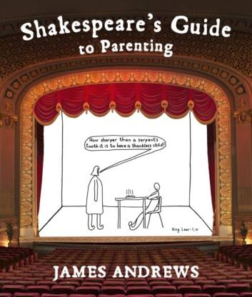 Shakespeare's Guide to Parenting [Hardcover] Andrews, James