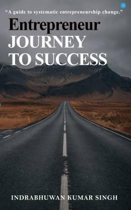 Entrepreneur- journey to success