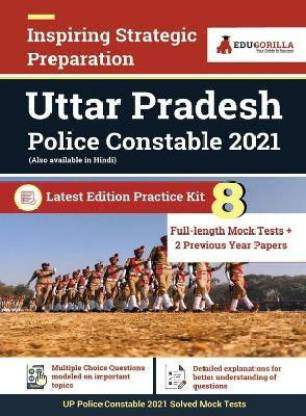 Uttar Pradesh Police Constable Exam 2021 (Vol. 1) 8 Full-length Mock Tests with 2 Previous Year Paper Preparation Kit for UP Police Constable By EduGorilla