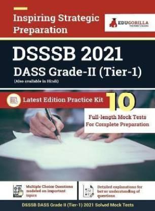 DSSSB DASS Grade II Exam 2021 Tier 1 Preparation Kit for Delhi Subordinate Service Selection Board 10 Full-length Mock Tests By EduGorilla