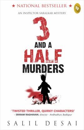 3 And A Half Murders - An Inspector Saralkar Mystery
