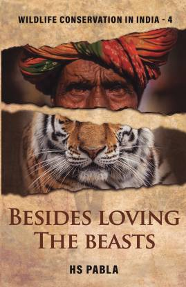 Besides Loving the Beasts - Wildlife Conservation in India-4