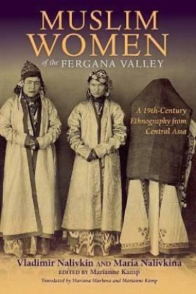Muslim Women of the Fergana Valley