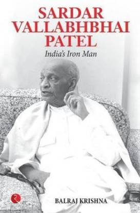 Sardar Vallabhabhai Patel India's Iron Man