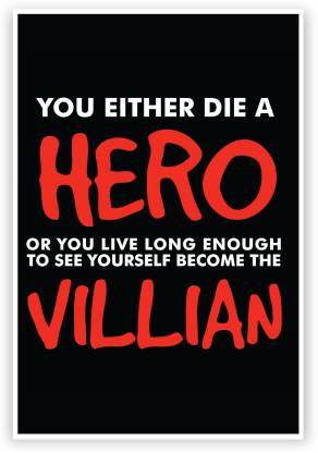 PosterGuy You Either Die A Hero Batman Quote Inspired The Dark knight Comics Paper Print