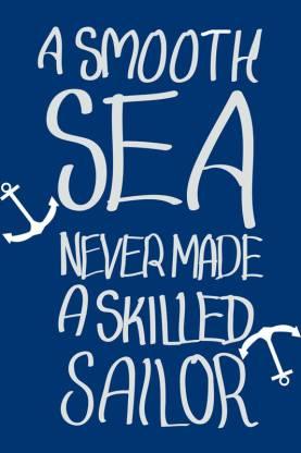 A Smooth Sea Never Makes Sailor Paper Print