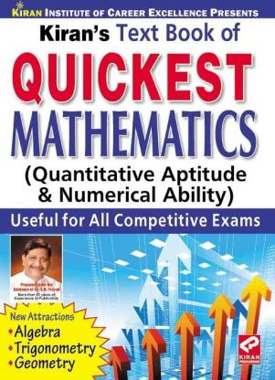 Text Book of Quickest Mathematics: Quantitative Aptitude & Numerical Ability Useful for all Competitive Exams