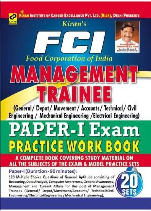 FCI (Food Corporation Of India) Management Trainee (General / Depot / Movement / Accounts / Technical / Civil Engineering /Mechanical Engineering / Electrical Engineering) Paper I Exam Practice Work Book 20 Model Practice Sets