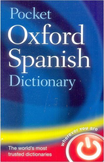 Pocket Oxford Spanish Dictionary 4th Edition - Buy Pocket