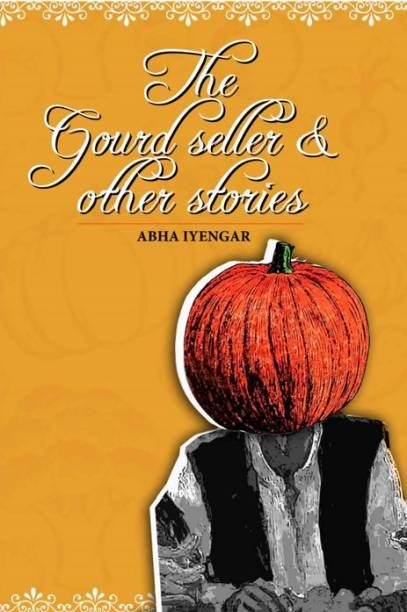 The Gourd Seller & Other Stories
