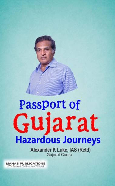 Passport of Gujarat - Hazardous Journeys