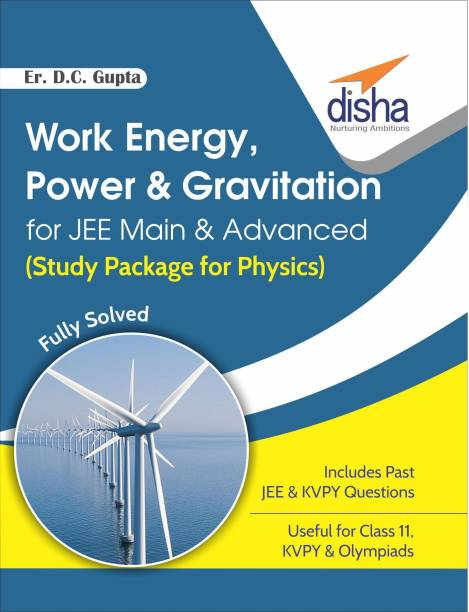 Work Energy, Power & Gravitation for JEE Main & Advanced (Study Package for Physics)