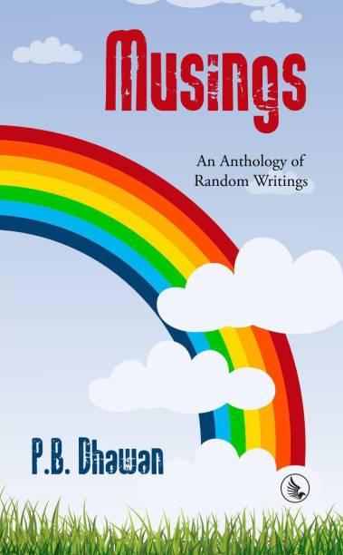 Musings - An Anthology Of Random Writings