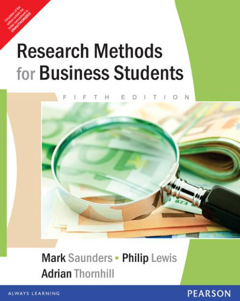 RESEARCH METHODS FOR BUSINESS STUDENTS 5/E 5th Edition