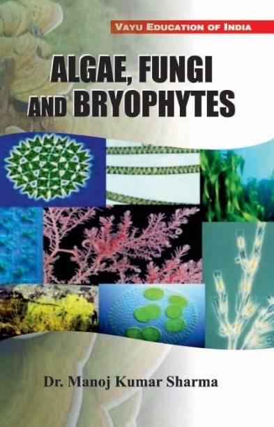 Algae, Fungi and Bryophytes