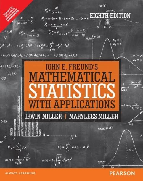 John E. Freund's Mathematical Statistics with Applications 8th Edition