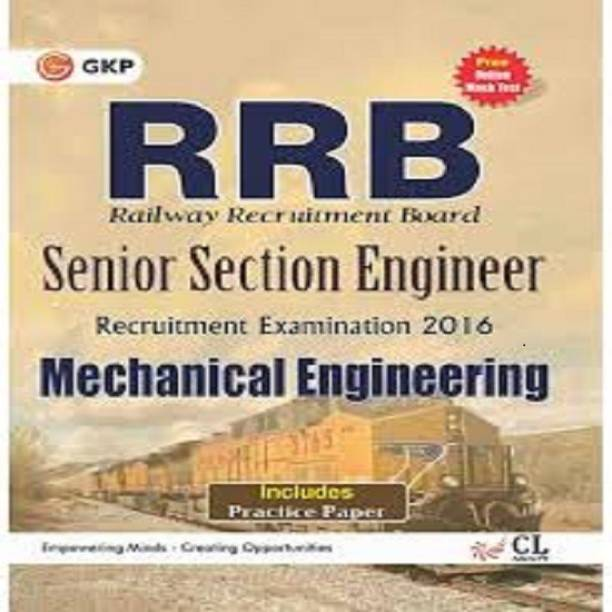 Guide to Rrb Mechanical Engg. (Senior Section Engineer) 2016