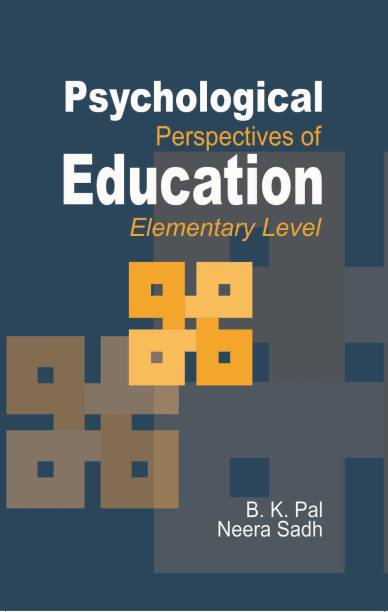 PSYCHOLOGICAL PERSPECTIVES OF EDUCATION