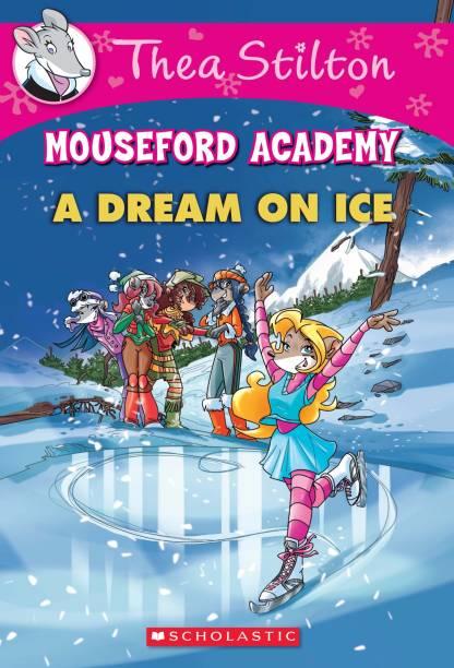 Thea Stilton Mouseford Academy #10