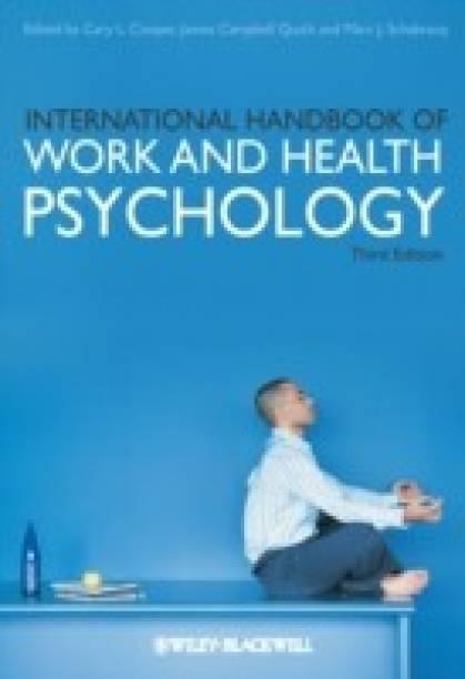 International Handbook of Work and Health Psychology 3rd Edition