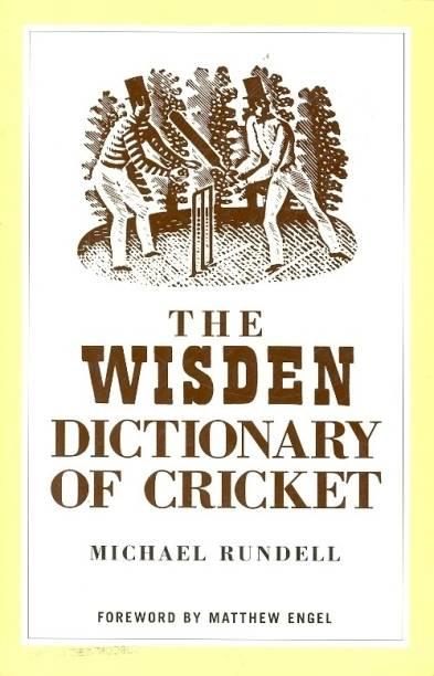 wisden dictionary of cricket michael rundell