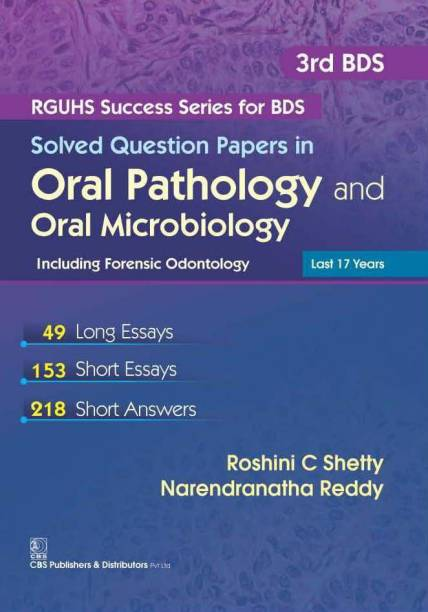 Solved Question Papers in Oral Pathology and Oral Microbiology including Forensic Odontology
