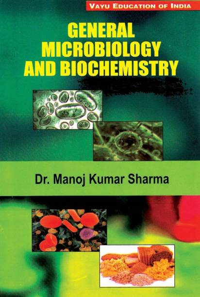 General Microbiology and Biochemistry