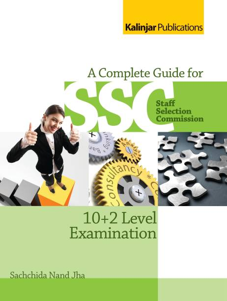 SSC - A Complete Guide for 10 + 2 Level Examination 2nd  Edition
