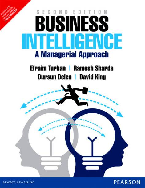 Business Intelligence : A Managerial Approach