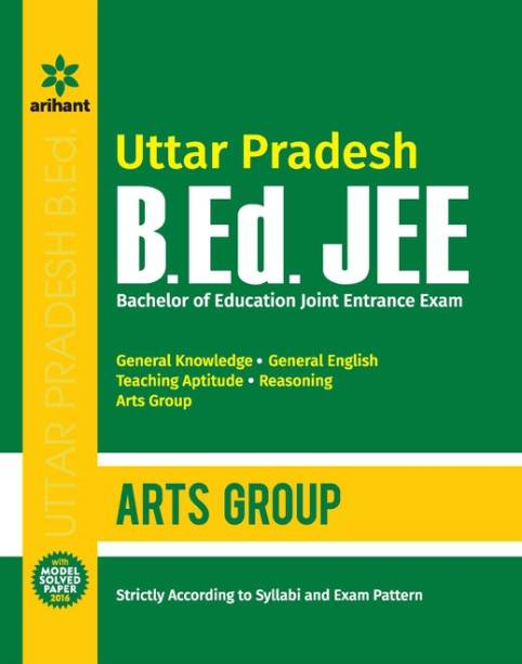Uttar Pradesh B.Ed. (Bachelor of Education Joint Entrance Exam) JEE - Arts Group 5 Edition