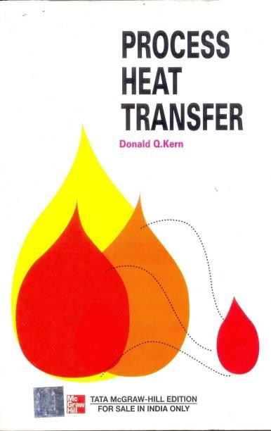 PROCESS HEAT TRANSFER 1st  Edition