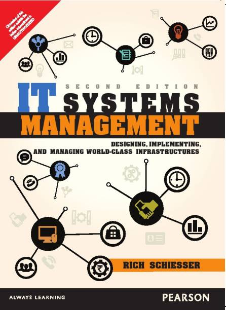 IT Systems Management: Designing, Implementing, and Managing World-Class Infrastructures 2nd  Edition