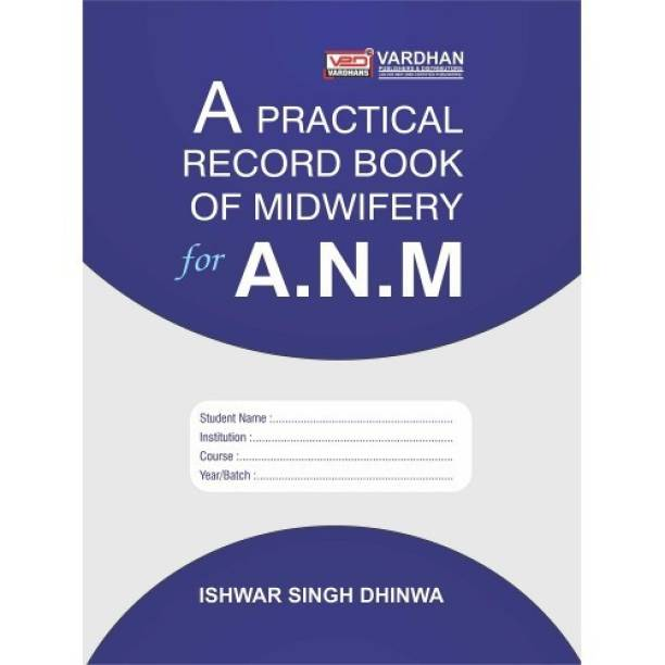 A Practical Record Book of Midwifery for A.N.M