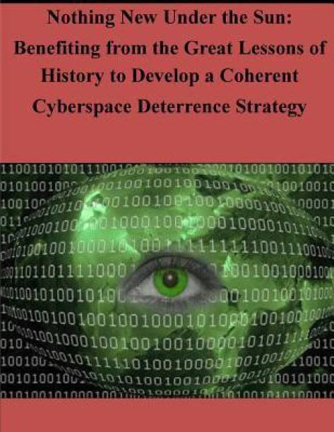 Nothing New Under the Sun - Benefiting from the Great Lessons of History to Develop a Coherent Cyberspace