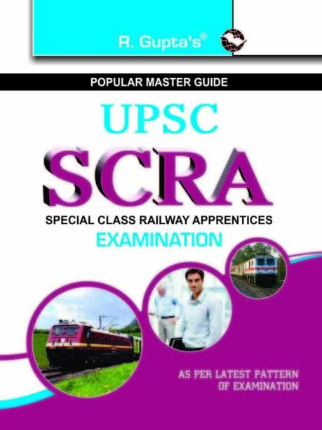 UPSC SCRA Special Class Railway Apprentices Examination 1st Edition