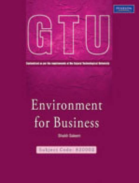 Environment for Business : Strictly as per requirements of the Gujarat Technological University