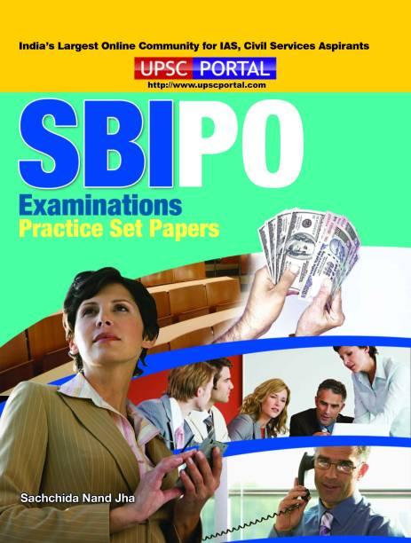 SBI PO Examinations: Practice Set Papers