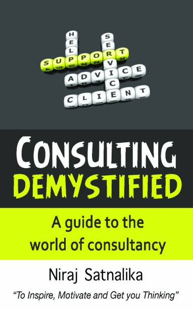 Consulting Demystified - A Guide to the World of Consultancy