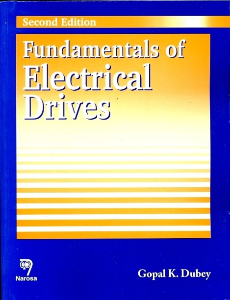 Electric Drives, Second Edition (Electric Power Engineering Series)