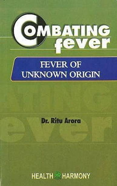 Homeopathy books buy homeopathy books online at best prices in combating fever fever of unknown origin 1st edition thecheapjerseys Image collections