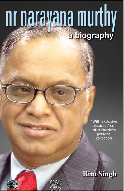 Nr Narayana Murthy - a Biography