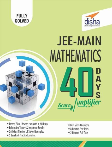 JEE Main Mathematics 40 Days Score Amplifier 1 Edition