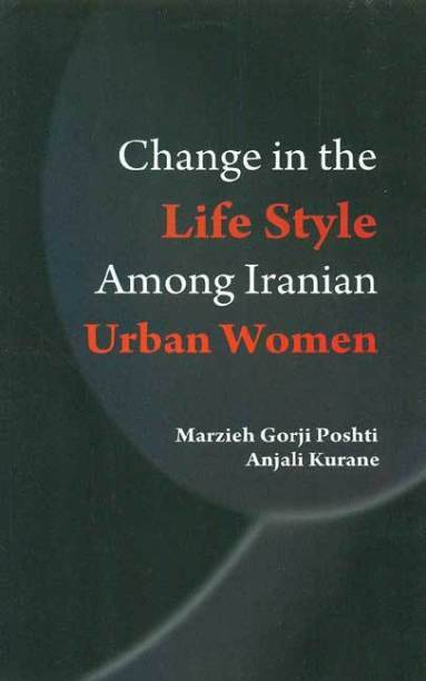 Change in the life style among iranian urban women
