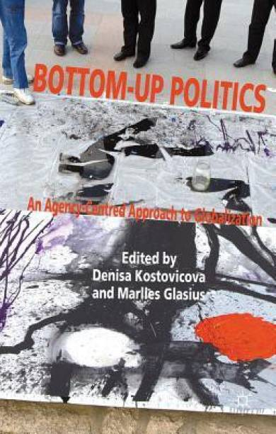 Anthony giddens books store online buy anthony giddens books bottom up politics an agency centred approach to globalization fandeluxe Choice Image