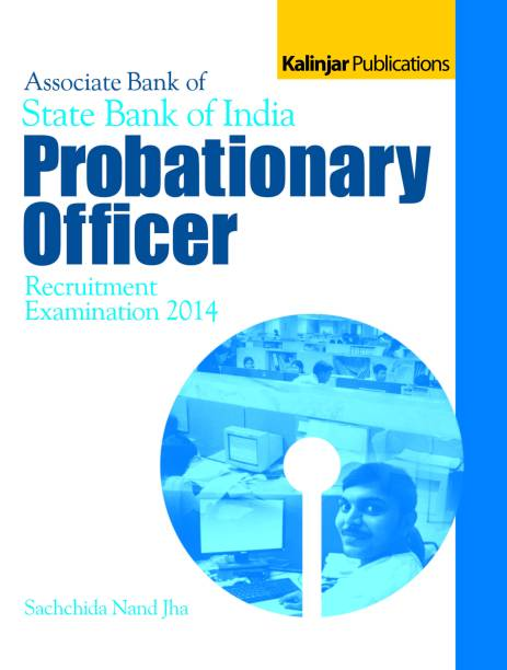 Associate Bank of State Bank of India Probationary Officer Recruitment Examination 2014 1st  Edition