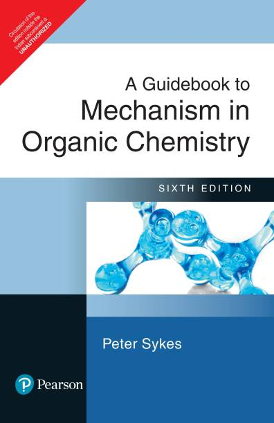A Guidebook to Mechanism in Organic Chemistry 6th  Edition