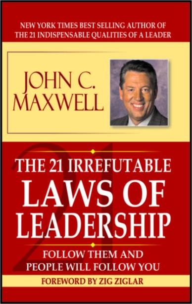 The 21 Irrefutable Law of Leadership-John C. Maxwell
