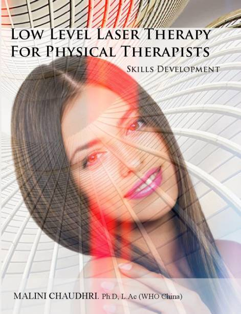 Low Level Laser Therapy for Physical Therapists - Skills Development - Skills Development