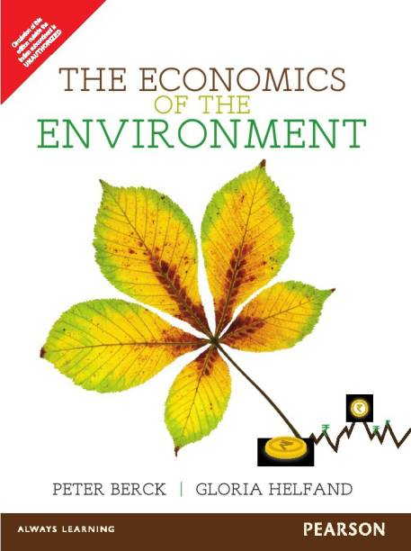 The Economics of the Environment 1st  Edition